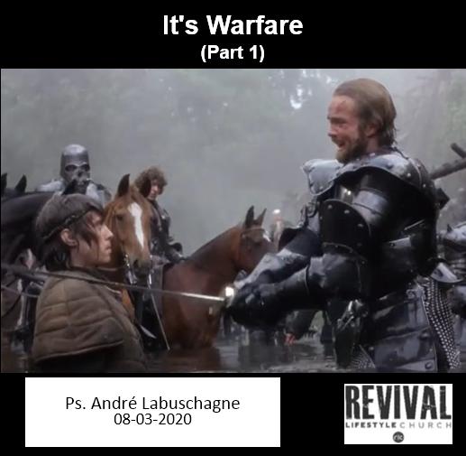 It's Warfare (Part 1)
